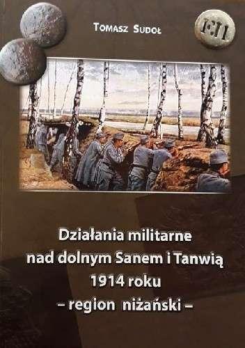 Dzialania_militarne_nad_dolnym_Sanem_i_Tanwia_1914_roku___region_nizanski