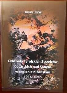 Oddzialy_Tyrolskich_Strzelcow_Cesarskich_nad_Sanem_w_regionie_nizanskim_1914_1915