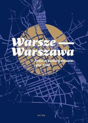 Warsze___Warszawa._Zydzi_w_historii_miasta_1414_2014