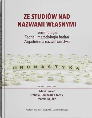 Ze_studiow_nad_nazwami_wlasnymi._Terminologia._Teoria_i_metodologia_badan._Zagadnienia_nazwotworstwa