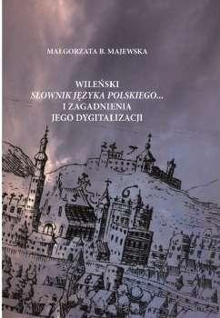 Wilenski_Slownik_jezyka_polskiego..._i_zagadnienia_jego_dygitalizacji