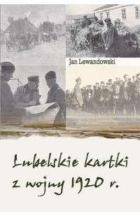 Lubelskie_kartki_z_wojny_1920_r.