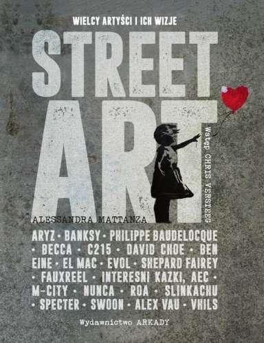 Street_Art._Wielcy_artysci_i_ich_wizje