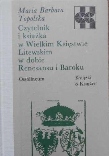 Czytelnik_i_ksiazka_w_Wielkim_Ksiestwie_Litewskim_w_dobie_Renesansu_i_Baroku