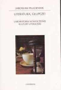 Literatura__glupcze__Laboratoria_nowoczesnej_kultury_literackiej
