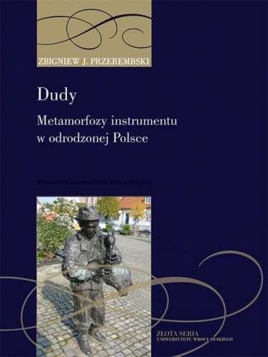 Dudy._Metamorfozy_instrumentu_w_odrodzonej_Polsce