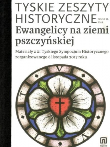 Ewangelicy_na_ziemi_pszczynskiej._Tyskie_Zeszyty_Historyczne_13_2019