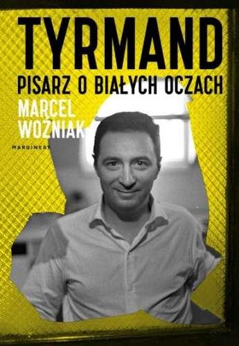 Tyrmand._Pisarz_o_bialych_oczach