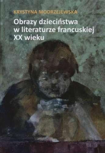 Obrazy_dziecinstwa_w_literaturze_francuskiej_XX_wieku