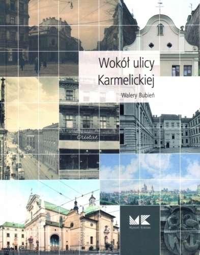 Wokol_ulicy_Karmelickiej