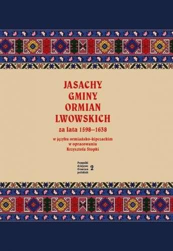 Jasachy_gminy_Ormian_lwowskich_za_lata_1598–1638_w_jezyku_ormiansko_kipczackim_w_opracowaniu_Krzysztofa_Stopki
