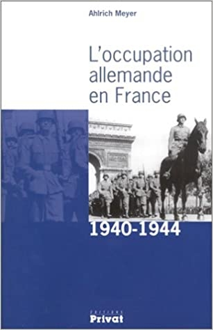 L_occupation_allemande_en_France_1940_1944