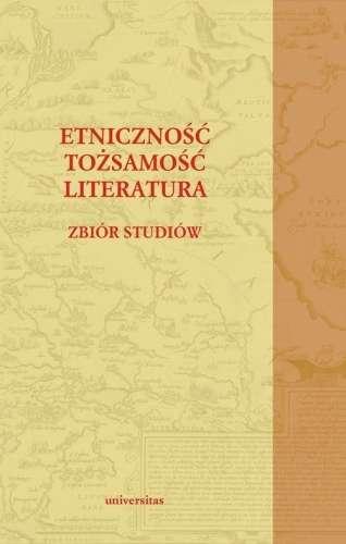 Etnicznosc__tozsamosc__literatura._Zbior_studiow