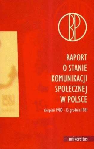 Raport_o_stanie_komunikacji_spolecznej_w_Polsce._Sierpien_1980___13_grudnia_1981