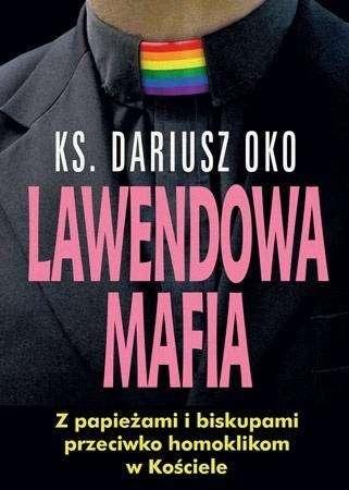 Lawendowa_mafia._Z_papiezami_i_biskupami_przeciwko_homoklikom_w_Kosciele