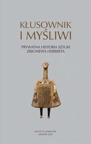 Klusownik_i_mysliwi._Prywatna_historia_sztuki_Zbigniewa_Heberta