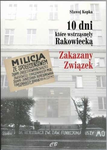 10_dni__ktore_wstrzasnely_Rakowiecka