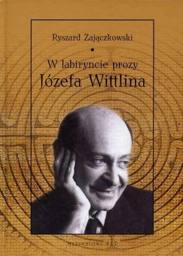 W_labiryncie_prozy_Jozefa_Wittina