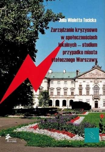 Zarzadzanie_kryzysowe_w_spolecznosciach_lokalnych___studium_przypadku_miasta_stolecznego_Warszawy