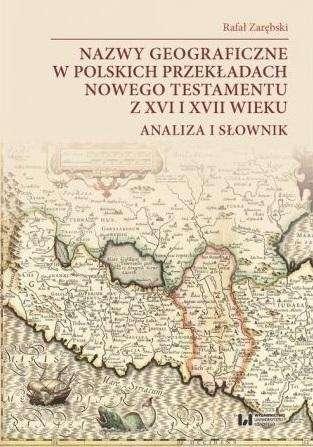 Nazwy_geograficzne_w_polskich_przekladach_nowego_testamentu_z_XVI_i_XVII_wieku