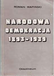 Narodowa_Demokracja_1893_1939