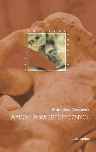 Wybor_pism_estetycznych._Stanislaw_Ossowski