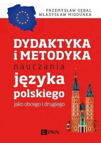 Dydaktyka_i_metodyka_nauczania_jezyka_polskiego_jako_obcego_i_drugiego