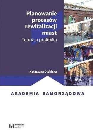 Planowanie_procesow_rewitalizacji_miast._Teoria_a_praktyka