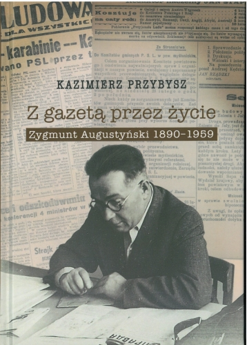 Z_gazeta_przez_zycie._Zygmunt_Augustynski_1890_1959