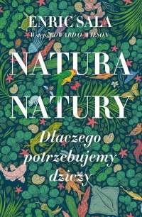 Natura_natury._Dlaczego_potrzebujemy_dziczy