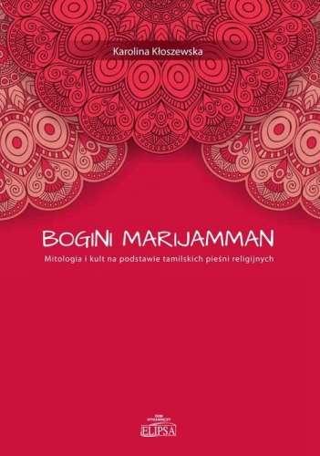 Bogini_Marijamman._Mitologia_i_kult_na_podstawie_tamilskich_piesni_religijnych