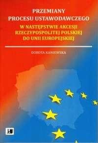 Przemiany_procesu_ustawodawczego_w_nastepstwie_akcesji_Rzeczypospolitej_Polskiej_do_Unii_Europejskiej