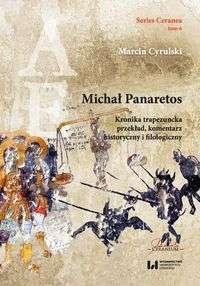 Michal_Panaretos._Kronika_trapezuncka._Przeklad__komentarz_historyczny_i_filologiczny