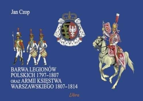 Barwa_Legionow_Polskich_1797_1807_oraz_armii_Ksiestwa_Warszawskiego_1807_1814