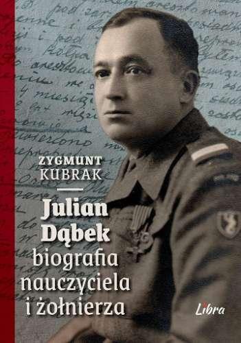 Julian_Dabek._Biografia_nauczyciela_i_zolnierza