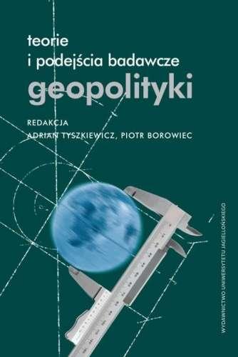 Teorie_i_podejscia_badawcze_geopolityki