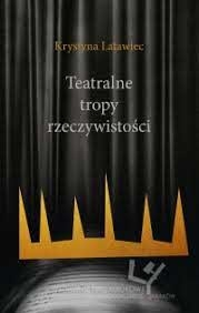 Teatralne_tropy_rzeczywistosci