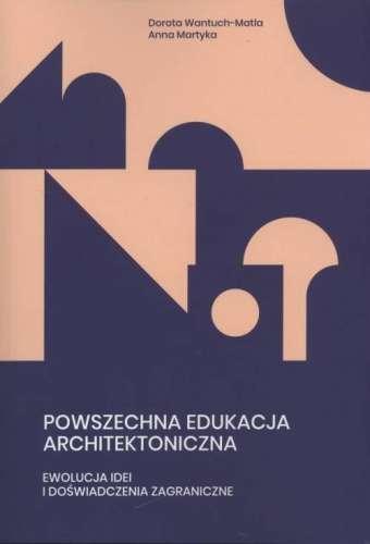 Powszechna_edukacja_architektoniczna._Ewolucja_idei_i_doswiadczenia_zagraniczne