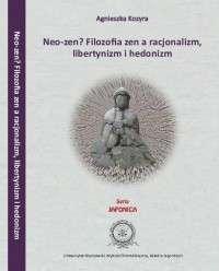 Neo_zen__Filozofia_zen_a_racjonalizm__libertynizm_i_hedonizm
