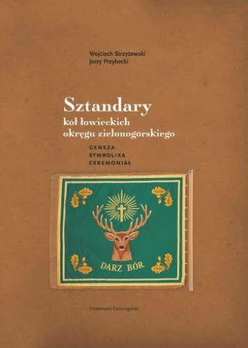 Sztandary_kol_lowieckich_okregu_zielonogorskiego._Geneza__symbolika__ceremonial