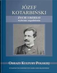 Jozef_Kotarbinski._Zycie_i_dzielo._Wybrane_zagadnienia