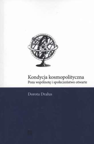 Kondycja_kosmopolityczna._Poza_wspolnote_i_spoleczenstwo_otwarte