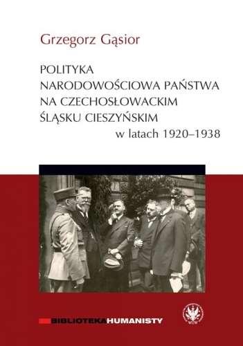 Polityka_narodowosciowa_panstwa_na_czechoslowackim_Slasku_Cieszynskim