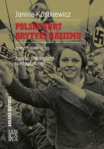 Polski_nurt_krytyki_nazizmu_przed_rokiem_1939._Aspekty_ideologiczne_i_pedagogiczne