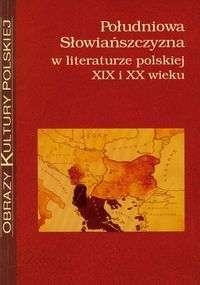 Poludniowa_Slowianszczyzna_w_literaturze_polskiej_XIX_i_XX_wieku