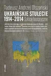 Ukrainskie_stulecie_1914_2014._Szkice_historyczne