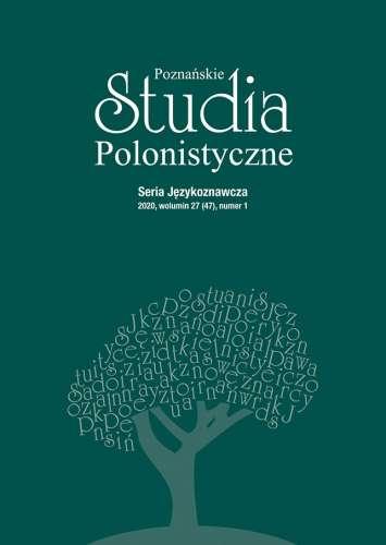 Poznanskie_Studia_Polonistyczne._Seria_Jezykoznawcza_2020__wolumin_27__47__numer_1