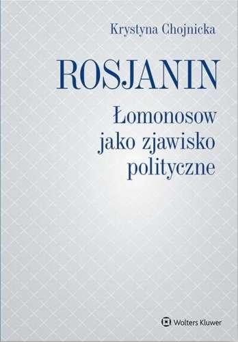 Rosjanin._Lomonosow_jako_zjawisko_polityczne