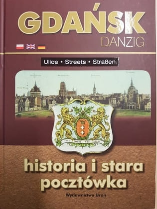 Gdansk._Danzig._Historia_i_stara_pocztowka._Ulice