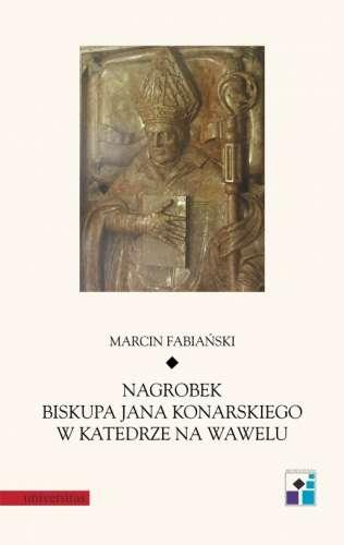 Nagrobek_biskupa_Jana_Konarskiego_w_katedrze_na_Wawelu